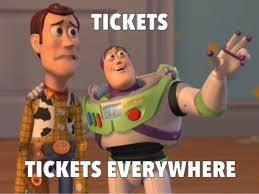 Tickets Everywhere - Meme.