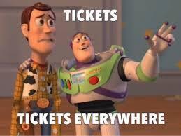 Tickets Everywhere - Meme.